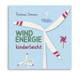 Kinderbuch Windenergie, kinderleicht